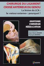 Téléchargez le livre :  Chirurgie du ligament croisé antérieur du genou