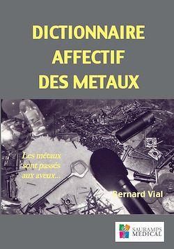 Vignette du livre Dictionnaire affectif des métaux