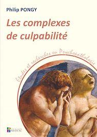 Téléchargez le livre :  Les complexes de culpabilité