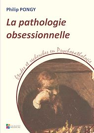 Téléchargez le livre :  La pathologie obsessionnelle