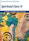 Télécharger le livre :  Spiritual care 2 - La parole aux professionnels sur le terrain