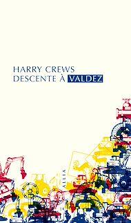 Téléchargez le livre :  Descente à Valdez