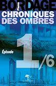 Téléchargez le livre numérique:  Chroniques des Ombres épisode 1