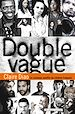 Télécharger le livre : Double Vague
