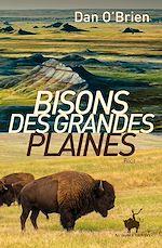 Téléchargez le livre :  Bisons des Grandes Plaines