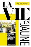 Télécharger le livre :  La vie en jaune
