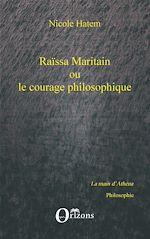 Download this eBook Raissa Maritain ou le courage philosophique