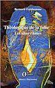 Télécharger le livre : Théologique de la folie (Tome 2)