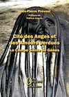 Télécharger le livre :  Cité des Anges et des Amours perdues