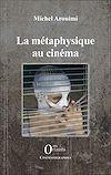 Télécharger le livre :  La métaphysique au cinéma