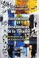 Télécharger le livre : Institutions et destitutions de la totalité
