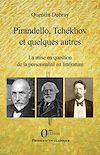 Télécharger le livre :  Pirandello, Tchékhov et quelques autres