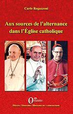 Téléchargez le livre :  Aux sources de l'alternance dans l'Eglise catholique