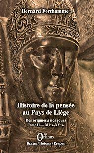 Téléchargez le livre :  Histoire de la pensée au Pays de Liège