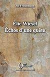 Télécharger le livre :  ELIE WIESEL ECHOS D'UNE QUETE