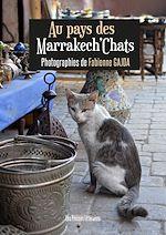 Download this eBook Au pays des Marrakech'Chats