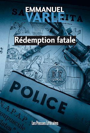 Téléchargez le livre :  Rédemption fatale