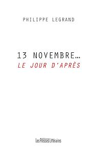 Téléchargez le livre :  13 Novembre… Le jour d'après
