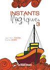 Télécharger le livre :  Instants Magiques 3
