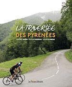 Download this eBook La traversée des Pyrénées