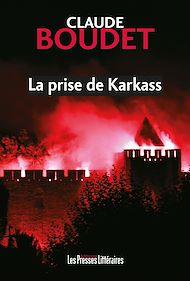Téléchargez le livre :  La prise de Karkass