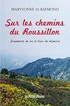 Sur les chemins du Roussillon