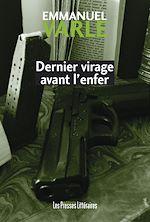 Download this eBook Dernier virage avant l'enfer