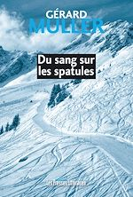 Download this eBook Du sang sur les spatules