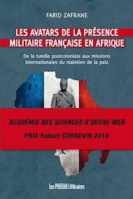 Téléchargez le livre :  Les avatars de la présence militaire française en Afrique