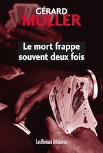 Download this eBook Le mort frappe souvent deux fois