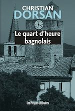 Download this eBook Le quart d'heure bagnolais