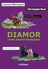 Télécharger le livre : Diamor conte nanotechnologique