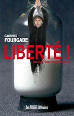 Download this eBook Liberté