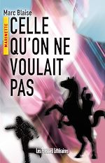Download this eBook Celle qu'on ne voulait pas
