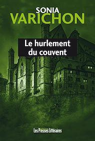 Téléchargez le livre :  Le hurlement du couvent