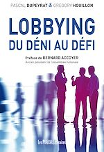 Download this eBook Lobbying : Du déni au défi