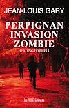 Perpignan Invasion Zombie