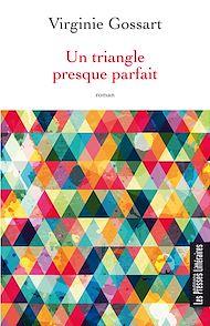 Téléchargez le livre :  Un triangle presque parfait