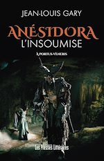 Download this eBook Anésidora l'Insoumise