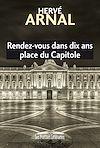 Télécharger le livre :  Rendez-vous dans dix ans place du Capitole