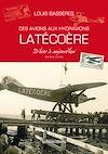 Télécharger le livre :  Des avions aux hydravions Latécoère
