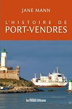 Download this eBook L'histoire de Port-Vendres