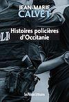 Télécharger le livre :  Histoires policières d'Occitanie