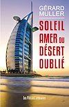 Télécharger le livre :  Soleil amer du désert oublié