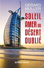 Download this eBook Soleil amer du désert oublié
