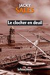 Télécharger le livre :  Le clocher en deuil
