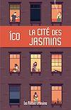 Télécharger le livre :  La cité des jasmins