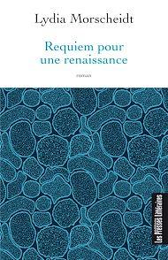 Téléchargez le livre :  Requiem pour une renaissance