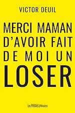 Download this eBook Merci maman d'avoir fait de moi un loser