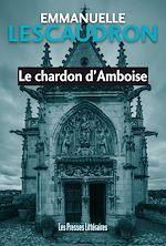 Download this eBook Le chardon d'Amboise
